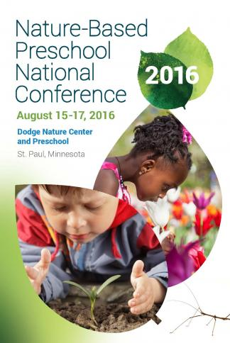 Save The Date 2016 Nature Based Preschool National Conference